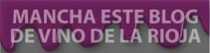 Manchanos de vino de la Rioja Alta
