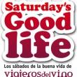 Saturday's Good Life